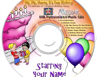 Hip Hip HOORAY - It's Your Birthday Personalised Music CD - FREE Postage Australia Wide