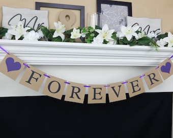 Forever banner, wedding photo prop, wedding banner, forever sign, wedding decorations, bridal shower banner, bachelorette party decorations