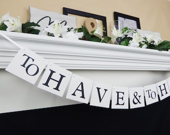 engagement party decorations, to have and to hold, bridal shower banner, wedding decorations, wedding banners, bridal shower decorations