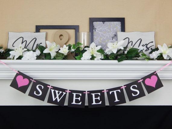 Sweets Banner For Dessert Bar Chalkboard Baby Shower Dessert Table
