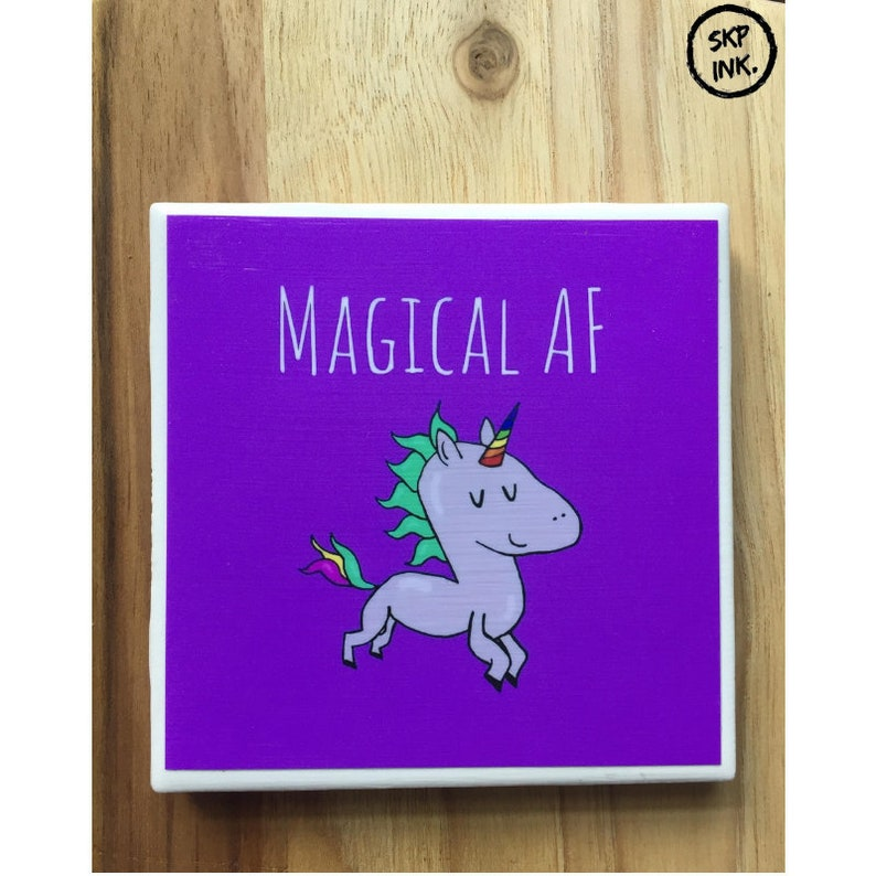 Magical Af Unicorn Coaster Play On Words Gift Bad Jokes Etsy