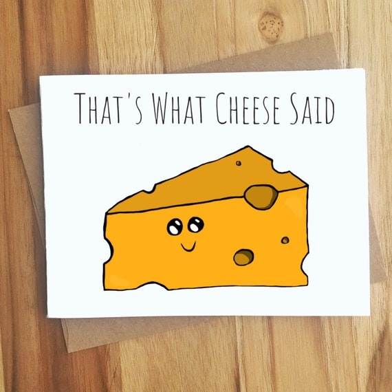 Christmas Cheese Puns.That S What She Said Cheese Pun Card Greeting Card Puns Play On Words Queso