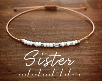 Sister Morse Code Bracelet - Best Friend Gift - Gift for Her - Minimal Bracelet - Friendship Bracelet - Custom Jewelry