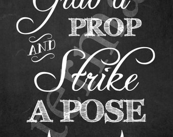 Photo Booth Sign Banner. Grab a prop and strike a pose. Customizable in various sizes for print