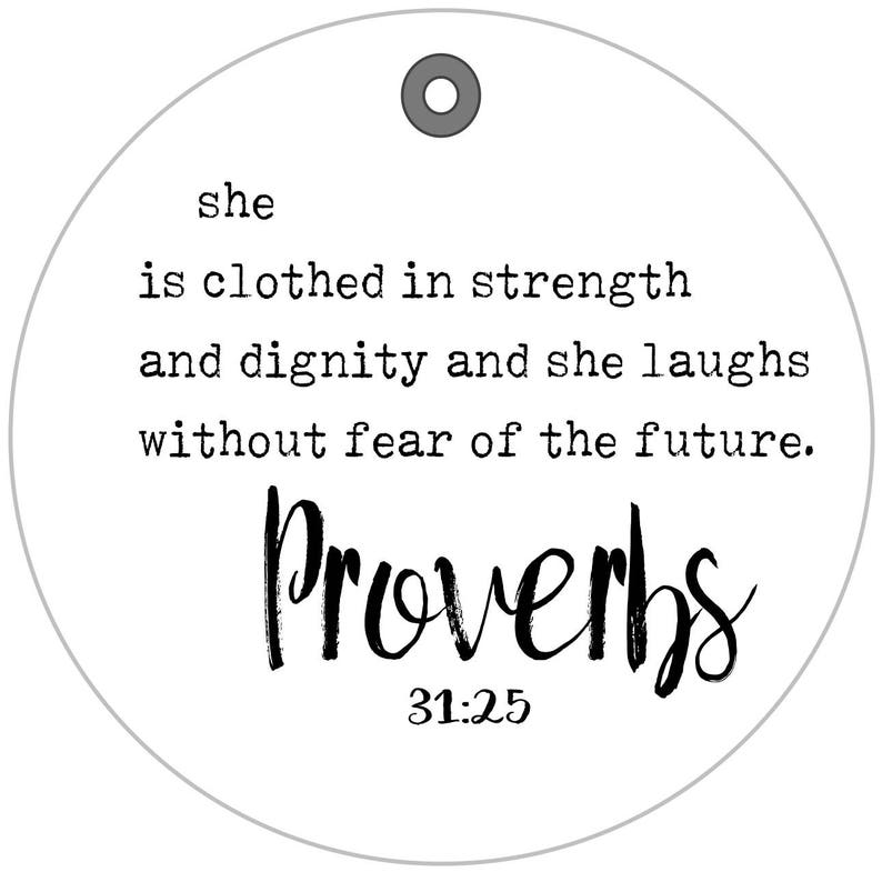 Proverbs scripture bag tag | Proverbs 31:25 bible verse | spiritual gifts |  new driver ideas | prayer group gifts | religious quotes