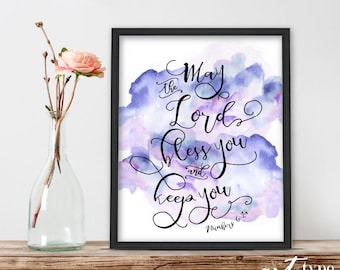 Scripture Art Print, May the Lord Bless and Keep You INSTANT DOWNLOAD 8x10 Printable Bible Verse Wisdom Numbers 6:24 Watercolor Splash