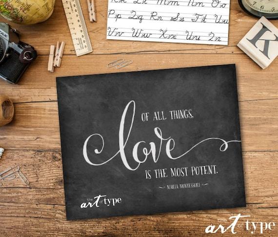 Montessori Citazione Stampa Di Tutte Le Cose L Amore è Il Più Potente Instant Download 8x10 Printable Art Love Print Saggezza Maria Montessori