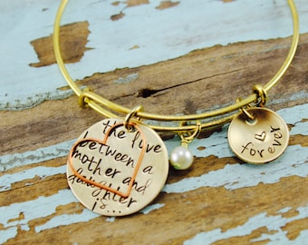 "Will NOT ship until 7/9/18Mother's Day Stamped Custom, ""The Love Between a Mother And Daughter is Forever,"" Nu-Gold BANGLE cuff"