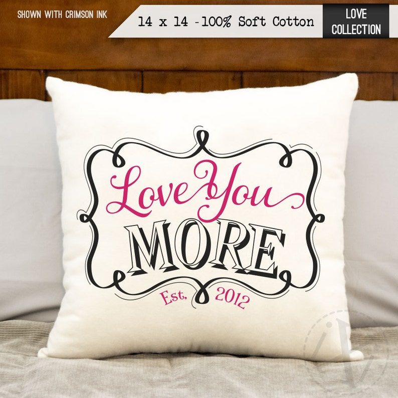 love you more pillow birthday gift personalized date cotton image 0