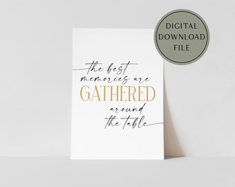 The Best Memories are Gathered Around the Table Modern Boho Fall Autumn Poster Printable Wall Art | harvest sign, boho farmhouse fall decor