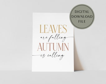 Leaves are Falling Autumn is Calling Modern Boho Fall Poster Printable Wall Art | harvest sign, modern fall decor, boho farmhouse fall decor