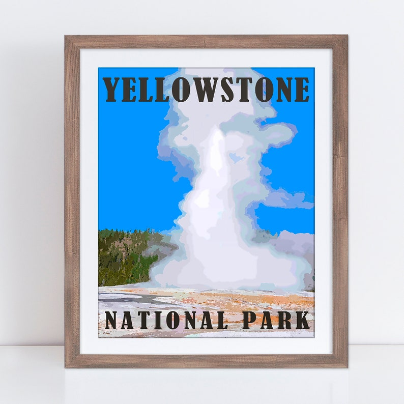 Yellowstone National Park Travel Poster, Yellowstone Wall Art, Yellowstone  Poster, Yellowstone Print, Yellowstone Gift, Yellowstone Decor