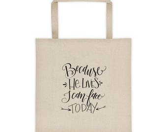 Because He Lives Tote Bag / Teacher Gift Idea / Christian Gift Idea / Christian Gifts for Women / Because He Lives Gift / THW305