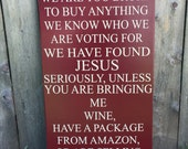 No Soliciting Unless You Have Wine Sign