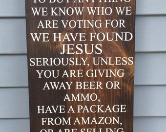 No Soliciting Sign - We Found Jesus - Funny Front Porch Sign