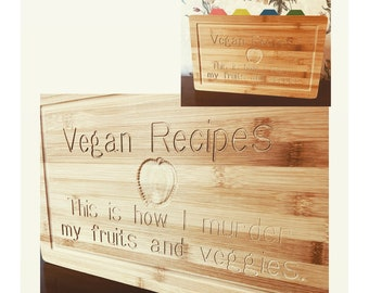 """Vegan Recipe Storage / cutting board with words """"This is how I murder my fruits and veggies"""" and apple carving"""