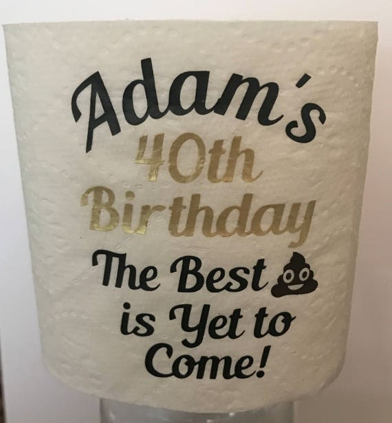 Hilarious Personalized 40th Birthday Toilet Paper Gag Novelty
