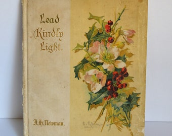 Antique Book 'Lead Kindly Light' by J. H. Newman, 1903