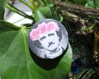 Edgar Allen Poe in a flower crown 32mm pin back badge