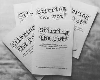 Stirring the Pot: A zine about cooking in a tiny student kitchen; A5 zine, 16 pages, poetry, recipes, advice