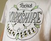 Yorkshire born & bred t-s...