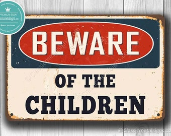 BEWARE Of The CHILDREN Sign, Beware Signs, Funny Kids Signs, Beware Of The  Kids, Fun Childrenu0027s Signs, Kids Room Signs, Kids Room Decor,