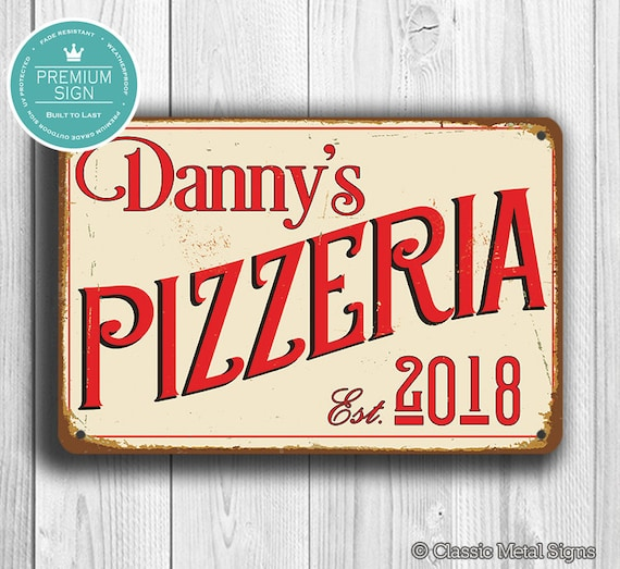 Custom Pizzeria Sign Personalized Kitchen Sign Vintage Style Kitchen Sign Pizzeria Sign Custom Kitchen Sign