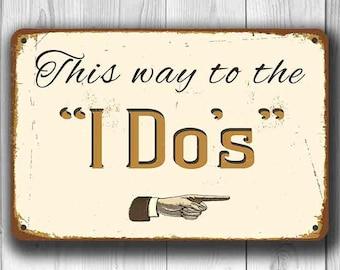 WEDDING RECEPTION SIGN, Wedding Sign, I Do Sign, Wedding Reception Decor, Vintage style Wedding Sign, Wedding Signs Rustic, Wedding Signage