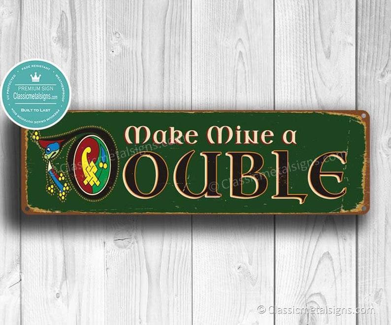 Make Mine A Double Bar Sign Irish Bar Irish Bar Signs Etsy