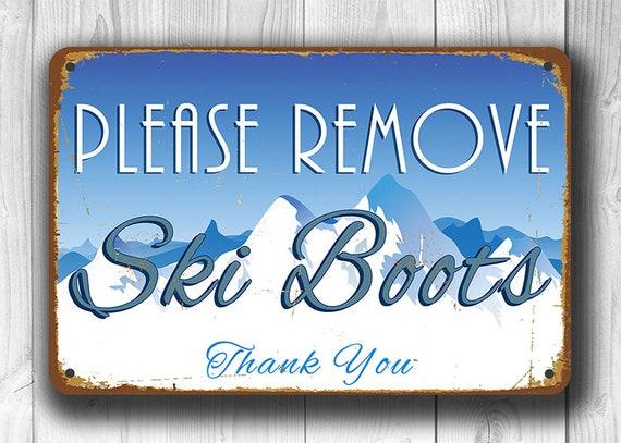 REMOVE SKI BOOTS Sign, Please Remove your Ski Boots Sign, Vintage style remove ski boots sign, Ski Decor, Ski Sign, Ski Poster, Ski Boots