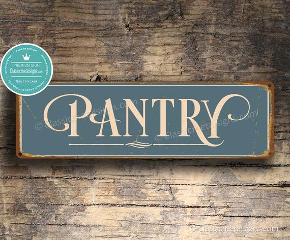 Pantry Sign Pantry Signs Vintage Style Pantry Sign Kitchen Etsy