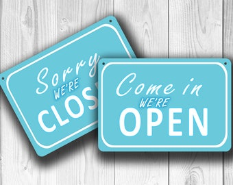 OPEN CLOSED SIGN, Vintage style Open Closed Sign, Blue Open Closed Sign, Come In We're Open Sign, Sorry We're Closed Sign, Double Sided