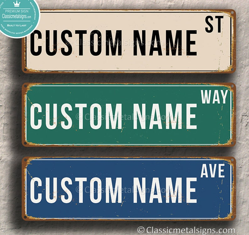 Personalized Street Signs >> Custom Street Sign Personalized Street Sign Vintage Style Street Sign Customizable Sign Custom Outdoor Sign Street Sign Decor Street