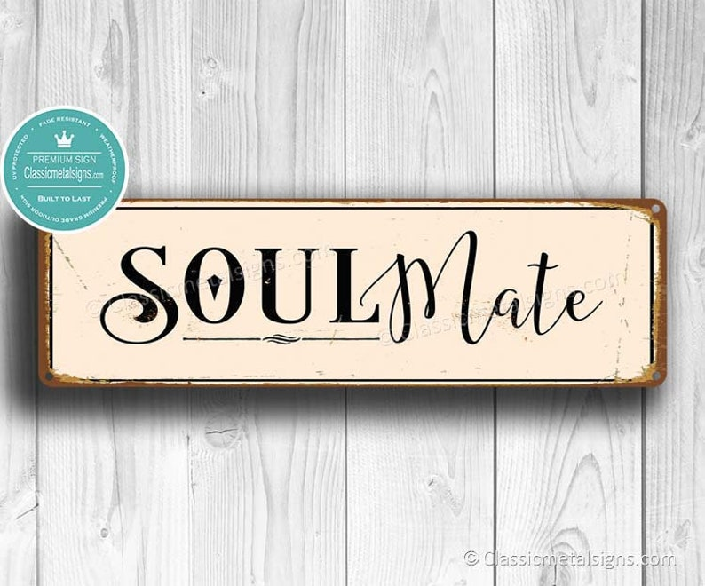 SOULMATE SIGN, Wedding Signs, Soulmate Sign, Custom Signs, Home Decor,  Bedroom decor, Soul Mate, Vintage Style Signs, Gift for Valentines
