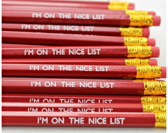 I'm On The Nice List Pencil. Stationery. Christmas. Secret Santa. Gifts For Her. Stocking Filler. Fun. Present. Stocking Stuffer. Pencils.