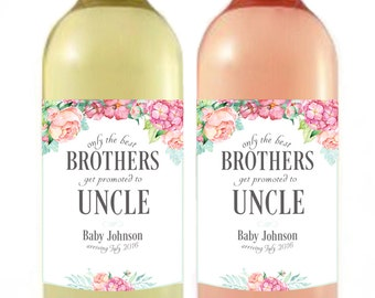Pregnancy Announcement - Baby Announcement Wine Bottle Label - Custom Wine Label - Floral Baby Shower Favor - Brothers promoted to Uncle