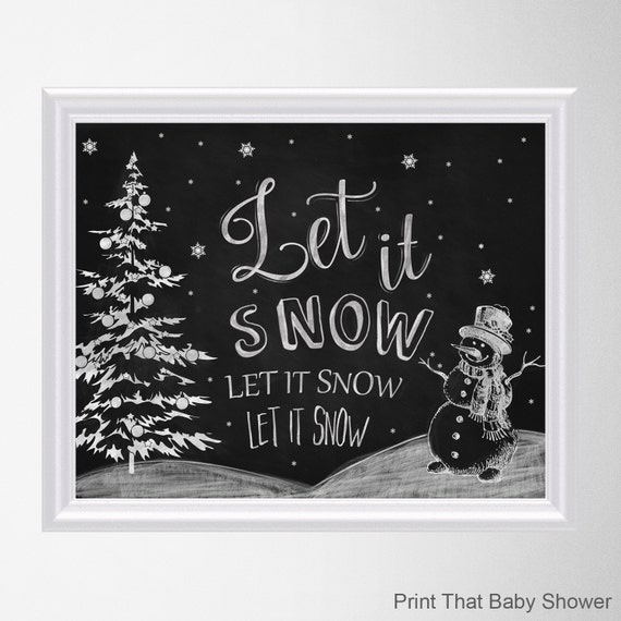 Let It Snow Chalkboard Christmas Wall Art Christmas Decor Art Print Christmas Wall Art Christmas Art Chalkboard Christmas Printable By Print That Baby Shower Catch My Party