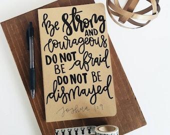 Joshua 1:9 - Moleskine Kraft Journal, Hand-lettered, Modern Calligraphy, Prayer Journal