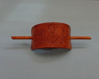 Leather Hair Slide hand tooled by Artrix Leather and Fine Art- Peace Love Music