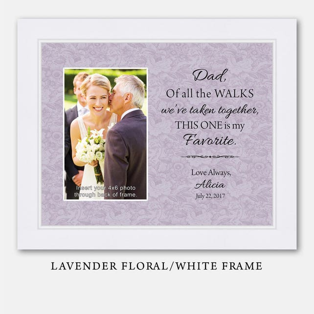 Father Of The Bride Gift Favorite Walk Bridal Wedding Frame