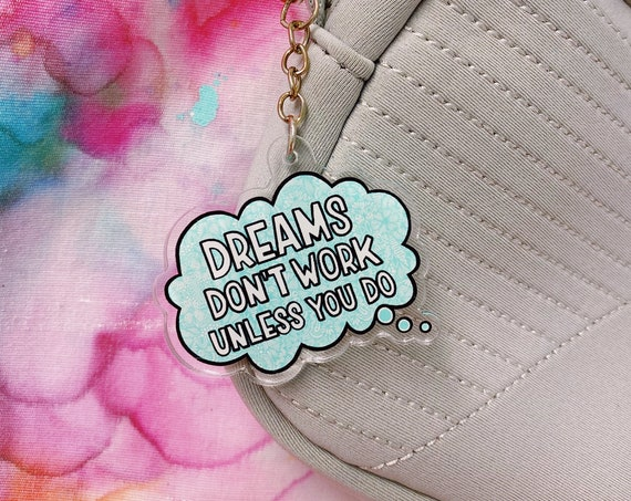 Dreams Acrylic Keychain