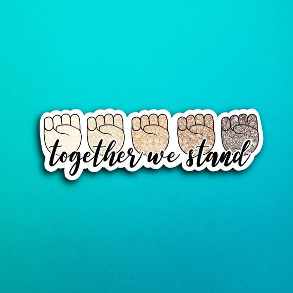 Together We Stand Sticker