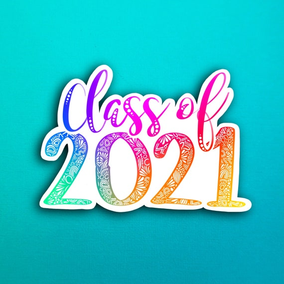 Rainbow Class of 2021 Sticker (WATERPROOF)