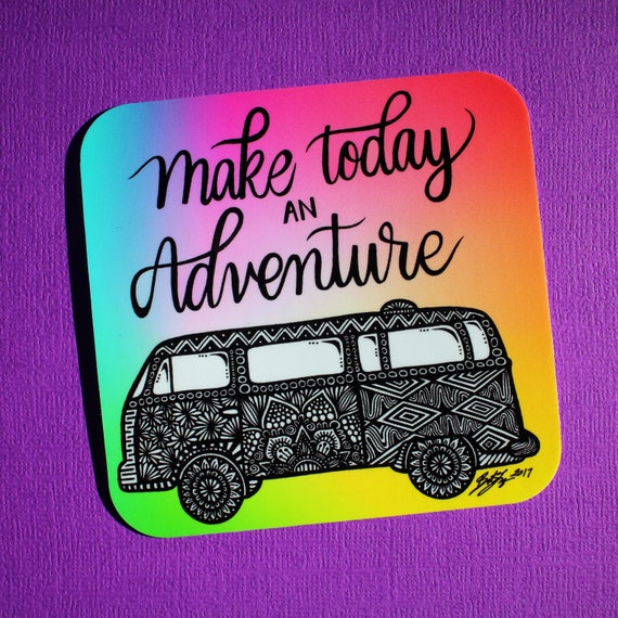 Make Today an Adventure Sticker (WATERPROOF)