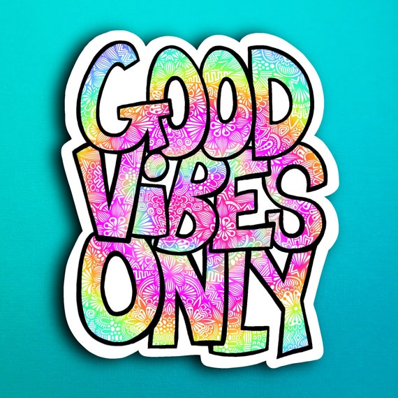 Good Vibes Only Sticker (WATERPROOF)