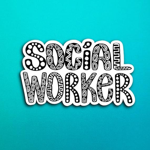 Social Worker Sticker (WATERPROOF)