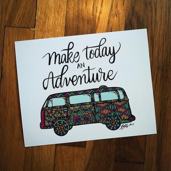 Make Today an Advenutre