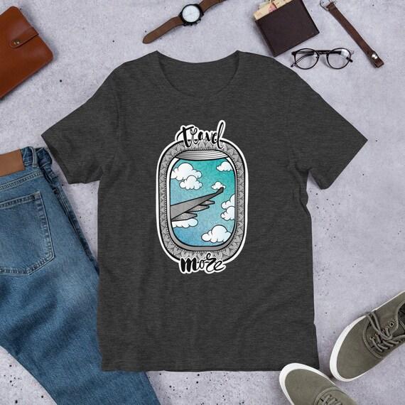 Travel More Unisex T-Shirt