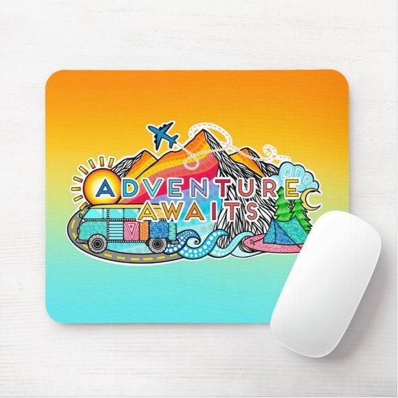 Adventure Awaits Mouse Pad