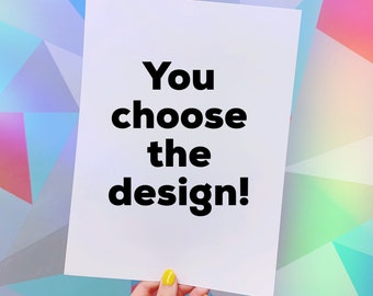 Choose your print!
